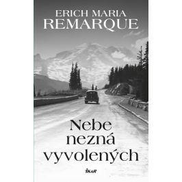 Remarque Erich Maria: Nebe nezná vyvolených