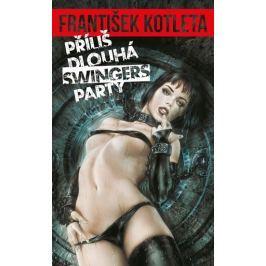 Kotleta František: Příliš dlouhá swingers párty