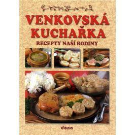 kolektiv autorů: Venkovská kuchařka - Recepty naší rodiny