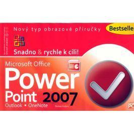 Kučera Roman: PowerPoint 2007 - Snadno & rychle k cíli