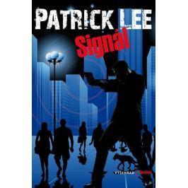 Lee Patrick: Signál