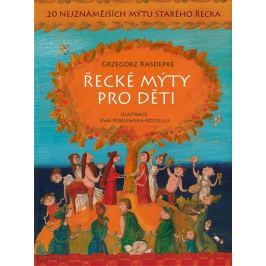 Kasdepke Grzegorz: Řecké mýty pro děti - 20 nejznámějších mýtů starého Řecka