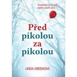Greenová Linda: Před pikolou za pikolou