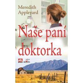 Appleyard Meredith: Naše paní doktorka