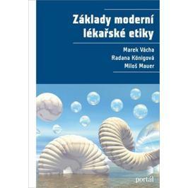 Vácha Marek: Základy moderní lékařské etiky