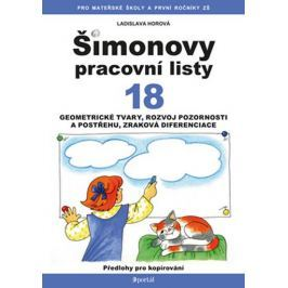 Horová Ladislava: ŠPL 18 - Geometrické tvary, rozvoj pozornosti