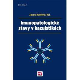 Humlová Zuzana a kolektiv: Imunopatologické stavy v kazuistikách
