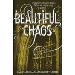 Garciová Kami, Stohlová Margaret: Beautiful Chaos
