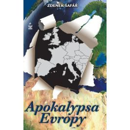 Šafář Zdeněk: Apokalypsa Evropy