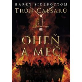 Sidebottom Harry: Trůn Caesarů 3 - Oheň a meč