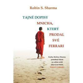 Sharma Robin S.: Tajné dopisy Mnicha, který prodal své ferrari