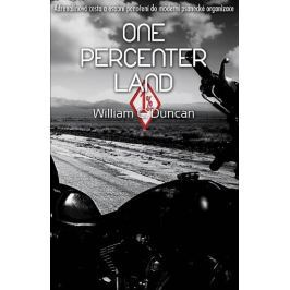 Duncan William C.: One Percenter Land