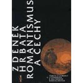 Hrbata Zdeněk: Romantismus a Čechy