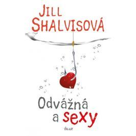 Shalvisová Jill: Sky High Air 2: Odvážná a sexy