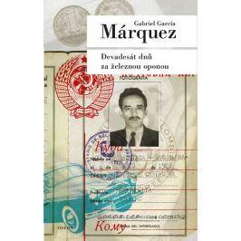 Márquez Gabriel García: Devadesát dnů za železnou oponou