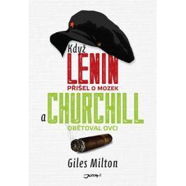 Milton Giles: Když Lenin přišel o mozek a Churchill obětoval ovci