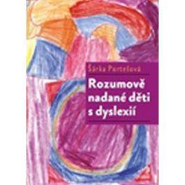 Portešová Šárka: Rozumově nadané děti s dyslexií