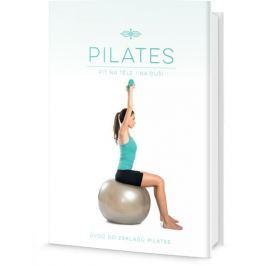 Pilates - Fit na těle i na duši, Úvod do základů Pilates