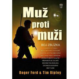 Ford Roger, Ripley Tom,: Muž proti muži - Boj zblízka