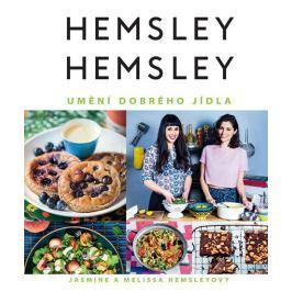 Hemsley Jasmine a Melissa: Hemsley + Hemsley - Umění dobrého jídla
