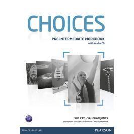 Kay Sue: Choices Pre-Intermediate Workbook & Audio CD Pack