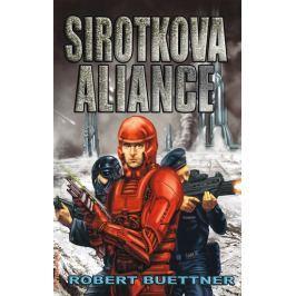 Buettner Robert: Sirotčinec 4 - Sirotkova aliance