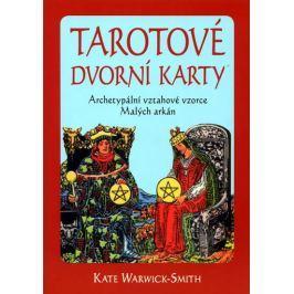 Warwick-Smith Kate: Tarotové dvorní karty