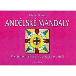 Šípová Libuše: Andělské mandaly