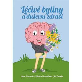Strunecká Anna, Patočka Jiří, Navrátilov: Léčivé byliny a duševní zdraví