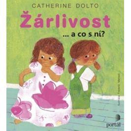 Dolto Catherine: Žárlivost - a co s ní?