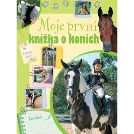 Mitrov Gabriella: Moje první knížka o koních