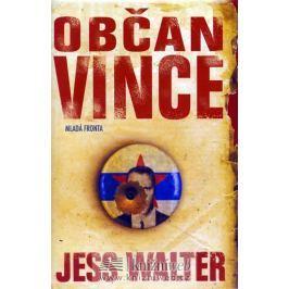 Walter Jess: Občan Vince