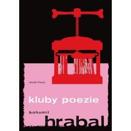 Hrabal Bohumil: Kluby poezie