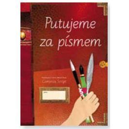 Lencová Radana: Putujeme za písmem (písanka pro 3. až 9. ročník)