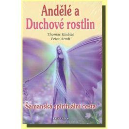 Kinkele Thomas, Arndt Petra,: Andělé a Duchové rostlin