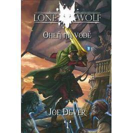 Dever Joe: Lone Wolf 2 - Oheň na vodě (gamebook)