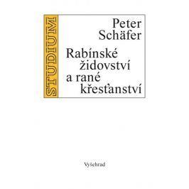 Schäfer Peter: Rabínské židovství a rané křesťanství