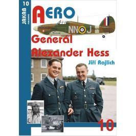 Rajlich Jiří: Generál Alexander Hess