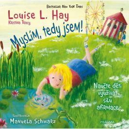 Hay Louise L., Tracy Kristina: Myslím, tedy jsem!