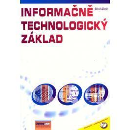 Matúš Zdeněk: Informačně technologický základ (cvičebnice) + CD