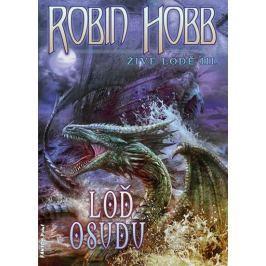 Hobb Robin: Živé lodě 3 - Loď osudu