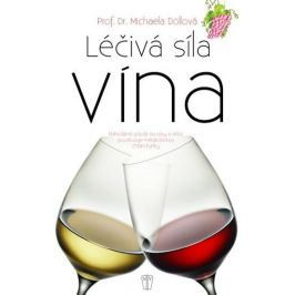Döllová Michaela: Léčivá síla vína