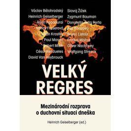 kolektiv autorů: Velký regres - Mezinárodní rozprava o duchovní situaci dneška