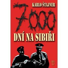 Štajner Karlo: 7000 dní na Sibiři