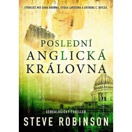 Robinson Steve: Poslední anglická královna