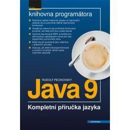 Pecinovský Rudolf: Java 9 - Kompletní příručka jazyka