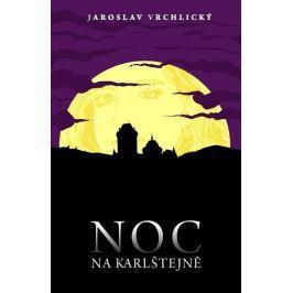Vrchlický Jaroslav: Noc na Karlštejně