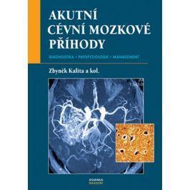 Kalita Zdeněk, Doc. MUDr.: Akutní cévní mozkové příhody