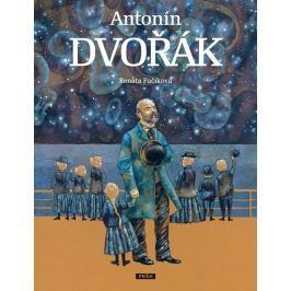 Fučíková Renáta: Antonín Dvořák - Edice Největší Češi