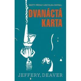 Deaver Jeffery: Dvanáctá karta